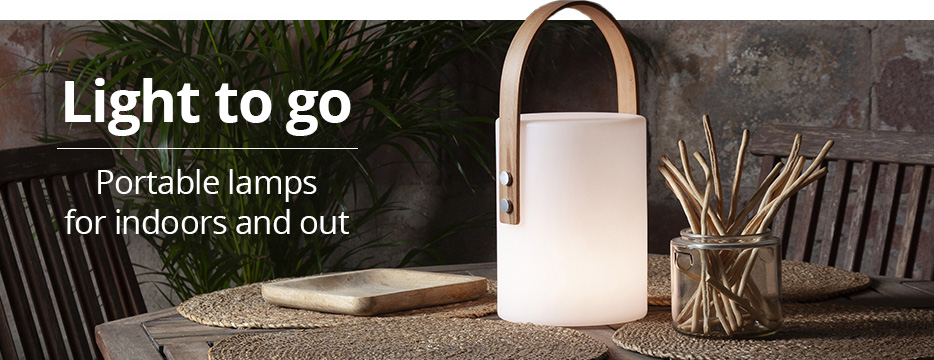 Light to go - portable lamps for indoors and outdoors